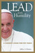 Lead with Humility: 12 Leadership Lessons from Pope Francis