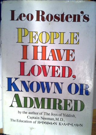 People I Have Loved, Known or Admired