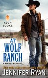 At Wolf Ranch (Montana Men, #1)