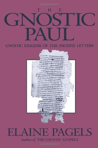 The Gnostic Paul by Elaine Pagels