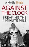 Against the Clock: Breaking the 4 Minute Mile