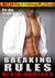 Breaking Rules (Billionaires in Disguise: Lizzy, #3)