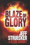 Blaze of Glory (Sgt. Major Eric Moyer, #2)