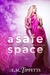 A Safe Space (Someone Else's Fairytale, #3.5)