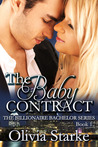 The Baby Contract (The Billionaire Bachelor Series, #1)