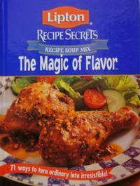 The Magic of Flavor (Lipton Recipe Secrets)