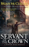 Servant of the Crown (Powder Mage, #0.2)