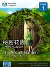 The Secret Garden: Mandarin Companion Graded Readers: Level 1, Traditional Chinese Edition