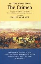Letters Home from the Crimea by Philip Warner