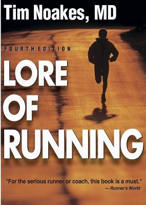 Lore of Running by Tim Noakes