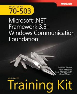 McTs Self-Paced Training Kit (Exam 70-503) by Bruce  Johnson
