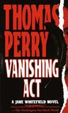 Vanishing Act by Thomas Perry