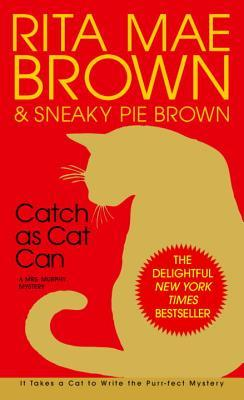 Catch as Cat Can by Rita Mae Brown