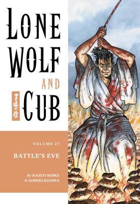 Lone Wolf and Cub, Vol. 27: Battle's Eve