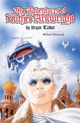 Adventures of Luther Arkwright by Bryan Talbot