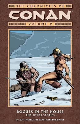 The Chronicles of Conan, Volume 2 by Roy Thomas