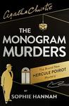 The Monogram Murders (New Hercule Poirot Mysteries, #1)