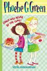 Lunch Will Never Be the Same! (Phoebe G. Green, #1)