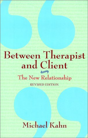 Between Therapist and Client by Michael Kahn