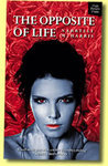 The Opposite of Life (Book 1)