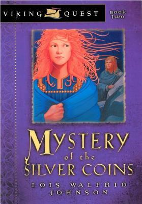 Mystery of the Silver Coins by Lois Walfrid Johnson