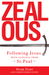 Zealous: Following Jesus with Guidance from St. Paul: Following Jesus with Guidance from St. Paul