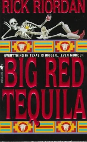 Big Red Tequila by Rick Riordan