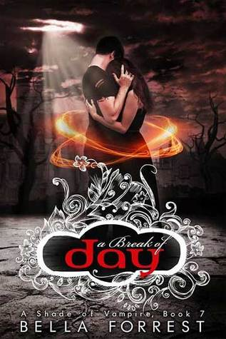 A Break of Day (A Shade of Vampire, #7)
