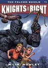 Knights of Right - The Falcon Shield: Book One