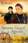 Where Grace Abides (The Riverhaven Years, #2)