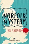 The Norfolk Mystery: With 29 Places and 22 Pictures