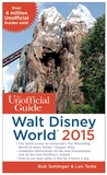 The Unofficial Guide to Walt Disney World 2015