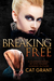Breaking Free (Guarded, #2)