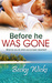 Before He Was Gone (Starstr...