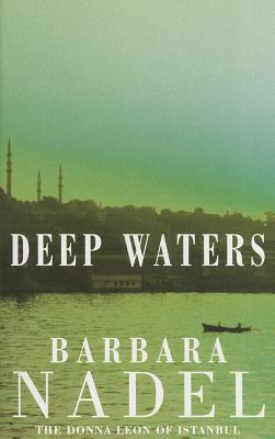 Deep Waters by Barbara Nadel