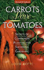 Carrots Love Tomatoes by Louise Riotte