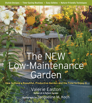 The New Low-Maintenance Garden by Valerie Easton