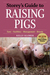Storey's Guide to Raising Pigs