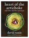 Heart of the Artichoke: and Other Kitchen Journeys