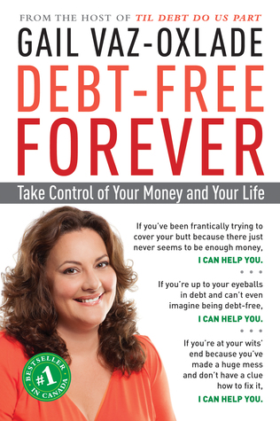 Debt-Free Forever by Gail Vaz-Oxlade