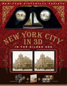 New York City In 3D: In The Gilded Age