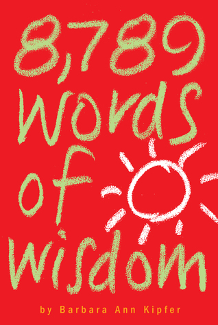 8,789 Words of Wisdom by Barbara Ann Kipfer