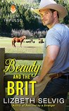 Beauty and the Brit (Rural Gentlemen, #3)