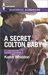 A Secret Colton Baby (The Coltons: Return to Wyoming #1)