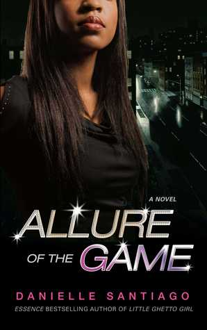 Allure of the Game by Danielle Santiago