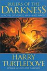 Rulers of the Darkness (Darkness, #4)