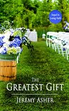 The Greatest Gift (Seth & Trista, #2)