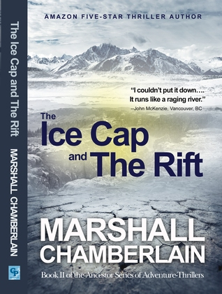 The Ice Cap and the Rift by Marshall Chamberlain