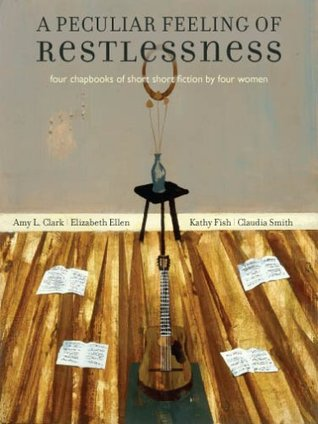 A Peculiar Feeling of Restlessness by Amy L. Clark