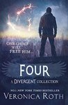 Four: A Divergent Collection (Divergent, #0.1 - #0.4)